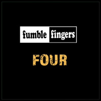 Fumble Fingers - Four